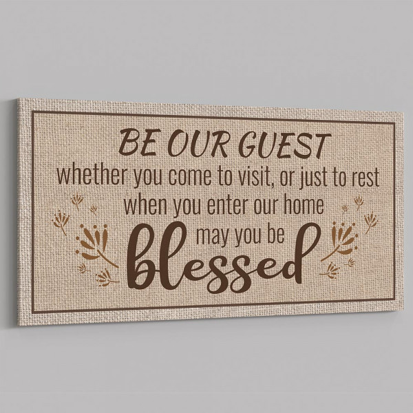 Be Our Guest Sign canvas, may you be blessed canvas