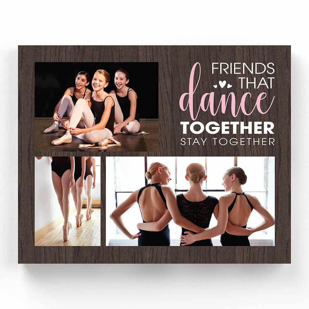 Friends That Dance Together Stay Together Photo Canvas
