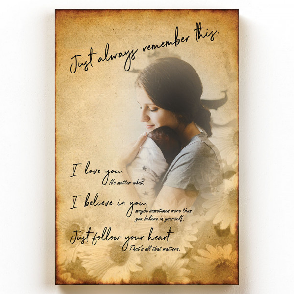Personalized Photo Canvas Just Always Remember This