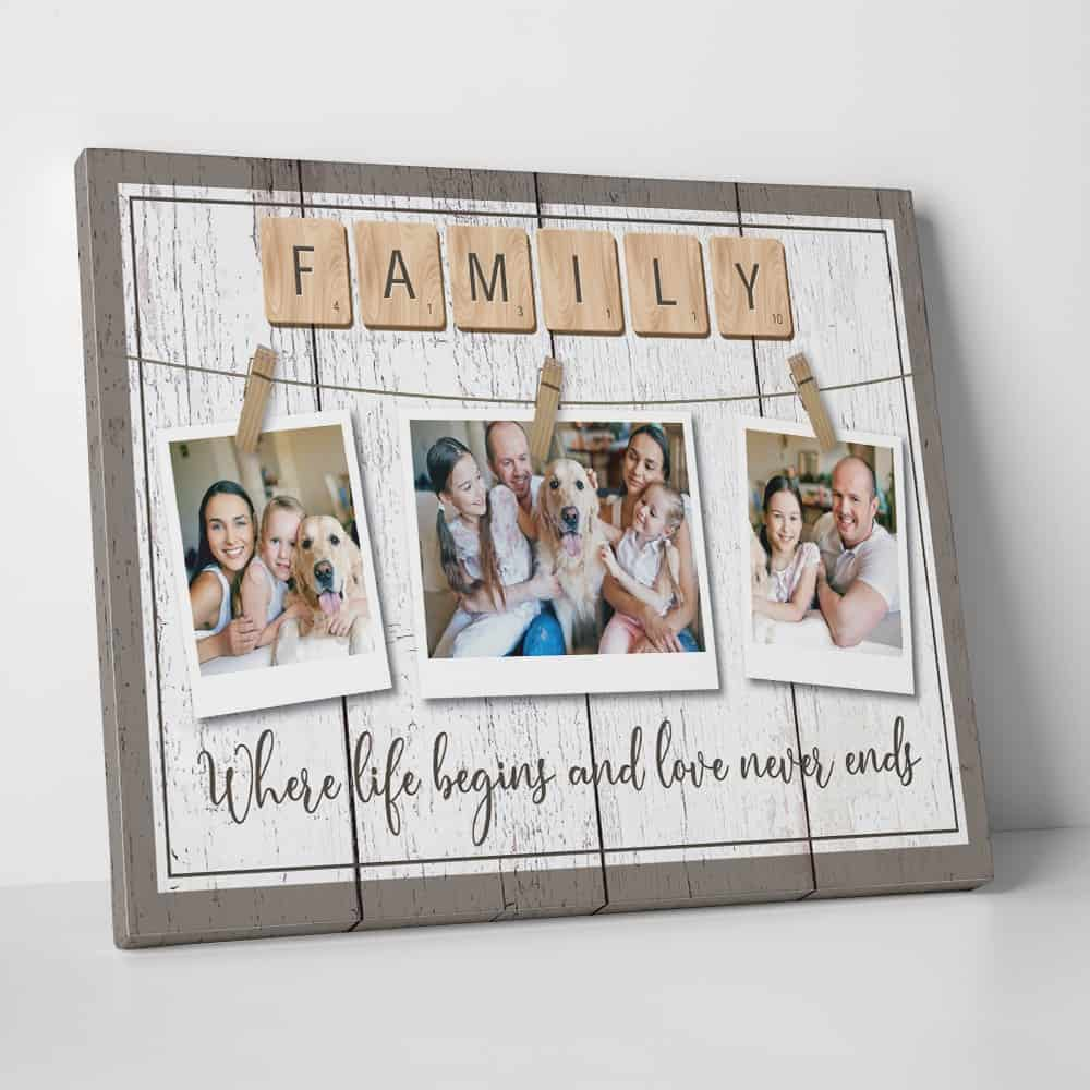family where lift begins and love never ends custom photo canvas 01