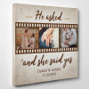 He Asked and She said YES photo canvas