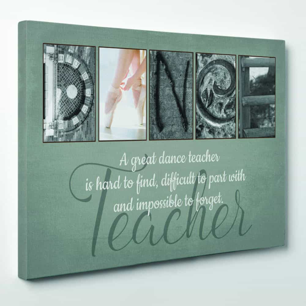 A Great Dance Teacher Is Hard To Find Letter Art Canvas