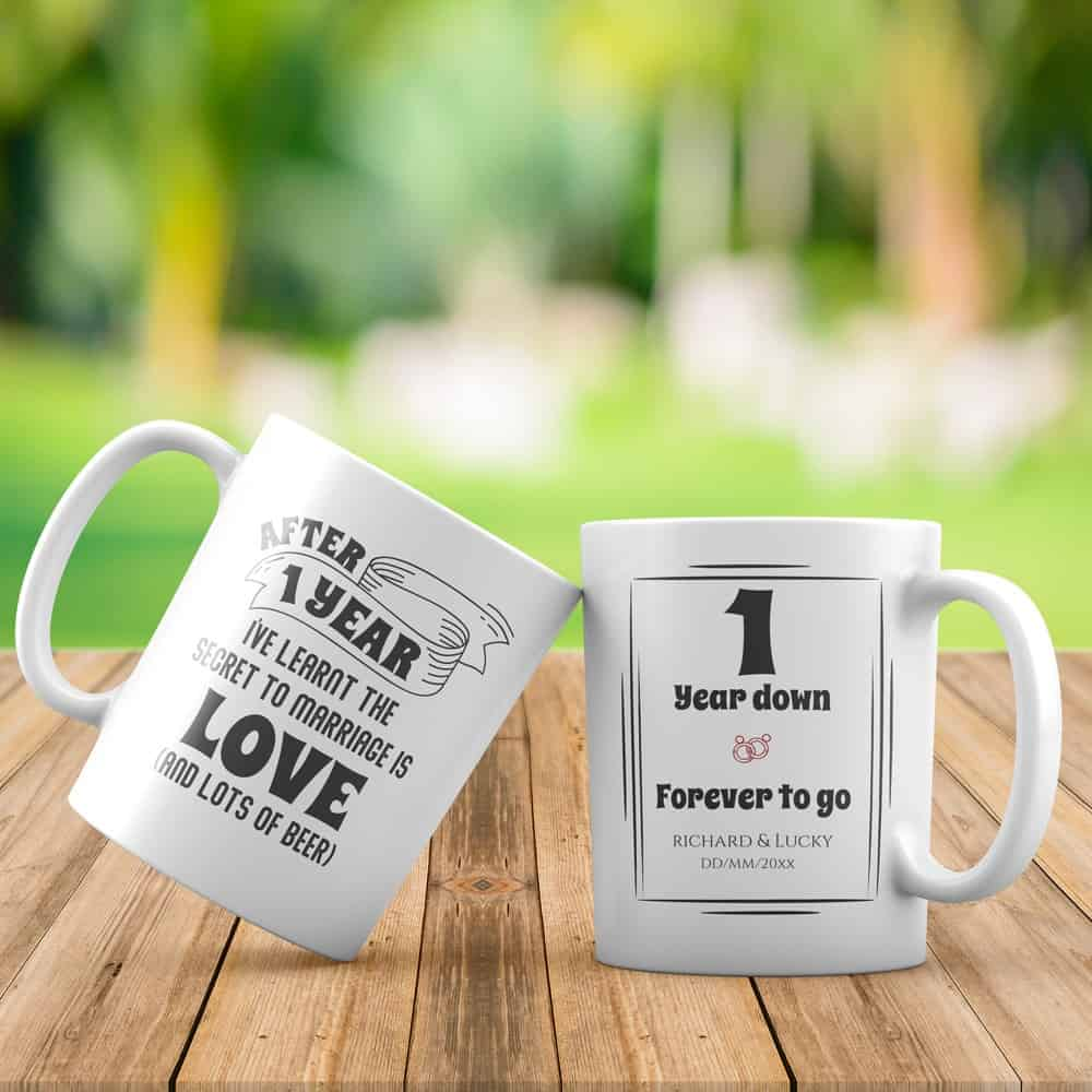 1 Year Down - Forever To Go 1st Anniversary Gift Custom Mugs