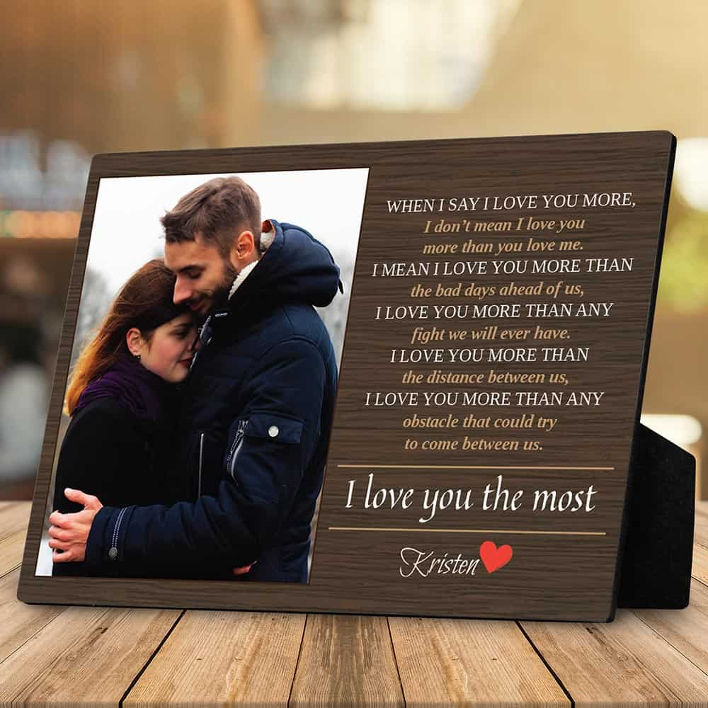 When I Say I Love You More Custom Photo Plaque