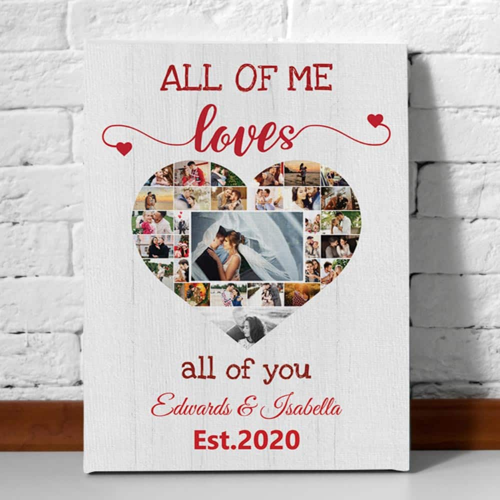 All Of Me Loves All Of You - Photo Collage Canvas