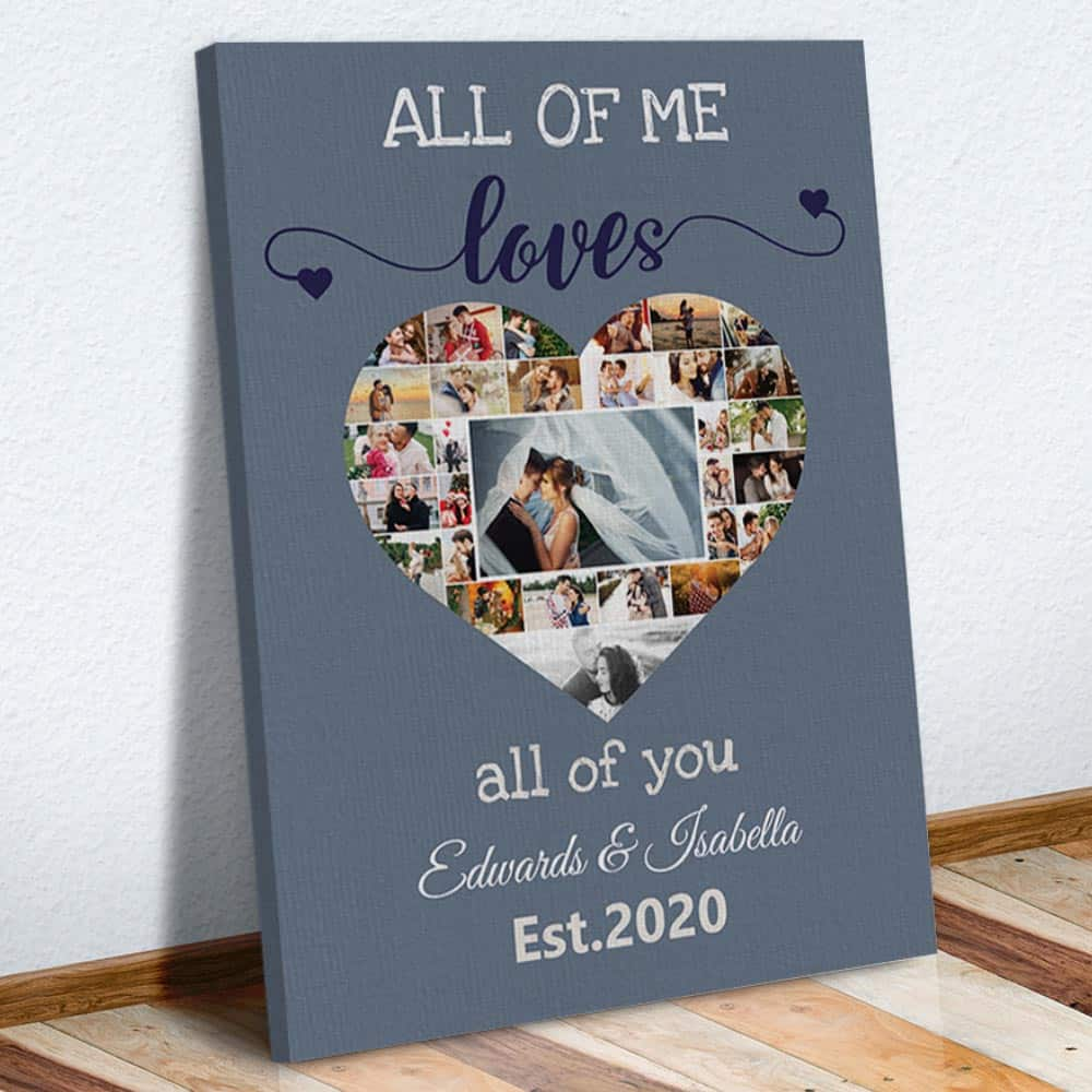 All Of Me Loves All Of You - Photo Collage Canvas gray version