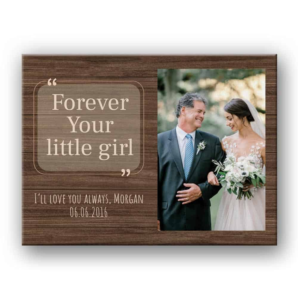 Forever Your Little Girl Custom Photo Canvas