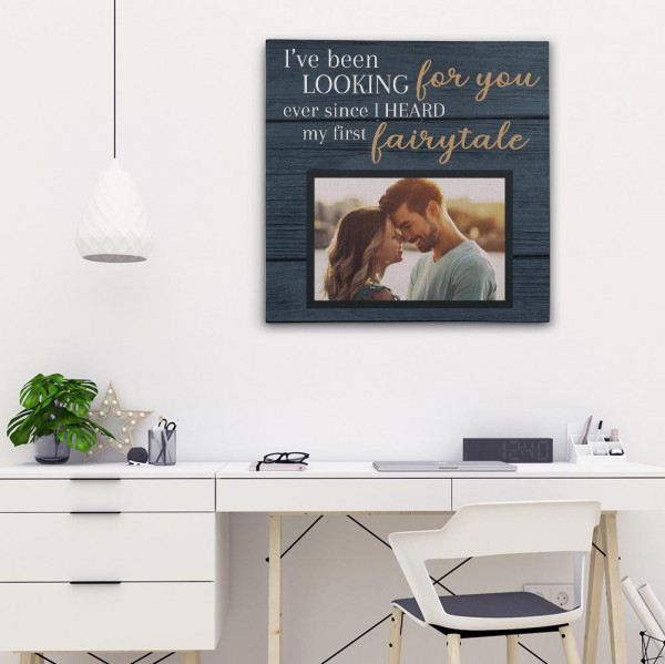 I've Been Looking For You - Square Custom Photo Canvas above the desk