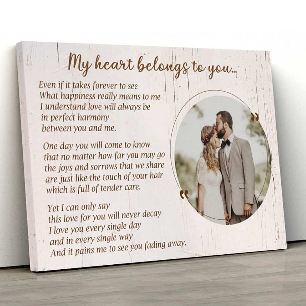 My Heart Belongs To You Photo Canvas Print on a flat surface