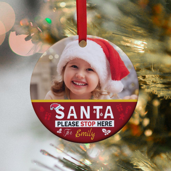 Santa Please Stop Here Personalized Christmas Ornament