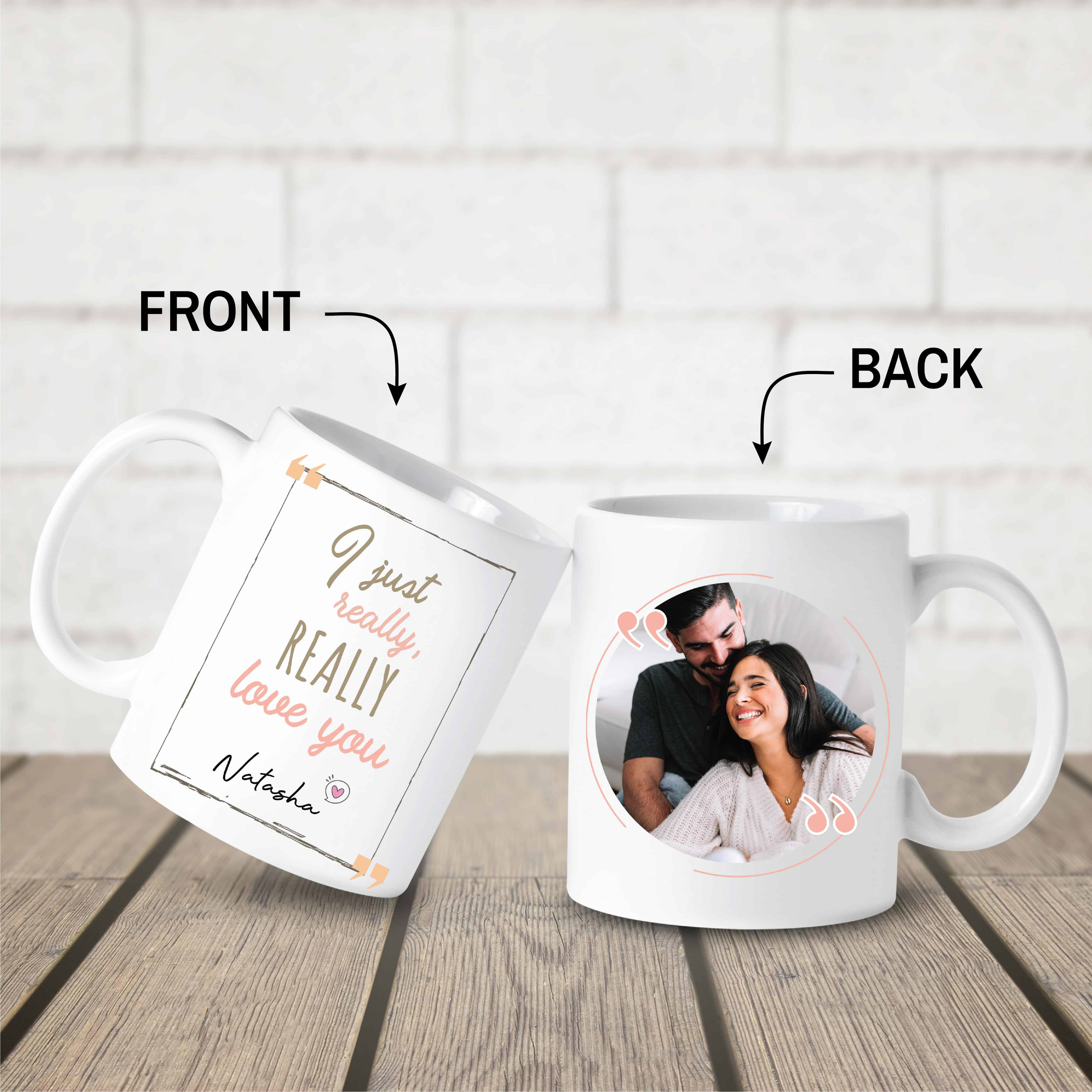 i just really really love you custom photo mug