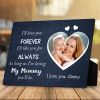 As long as i am living - my mommy you'll be desktop plaque