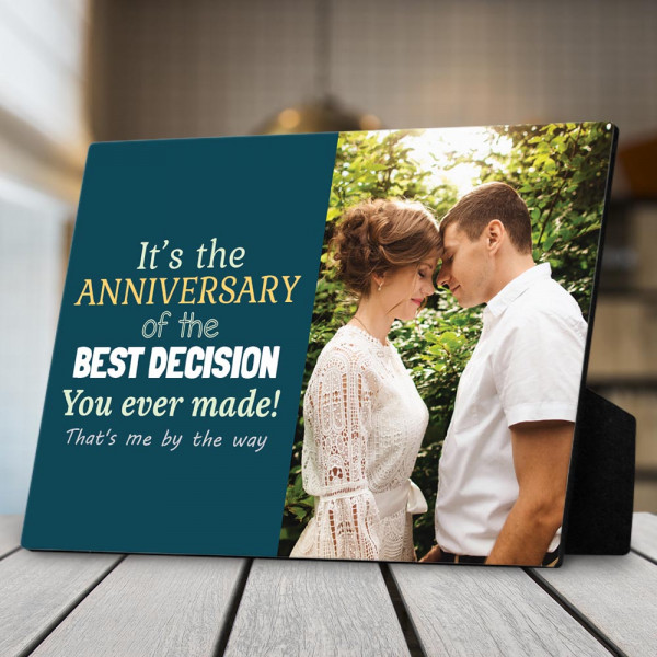Today We Celebrate The Best Decision You Ever Made Photo Desktop Plaque