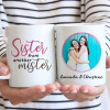 Sister From Another Mister Photo Mug