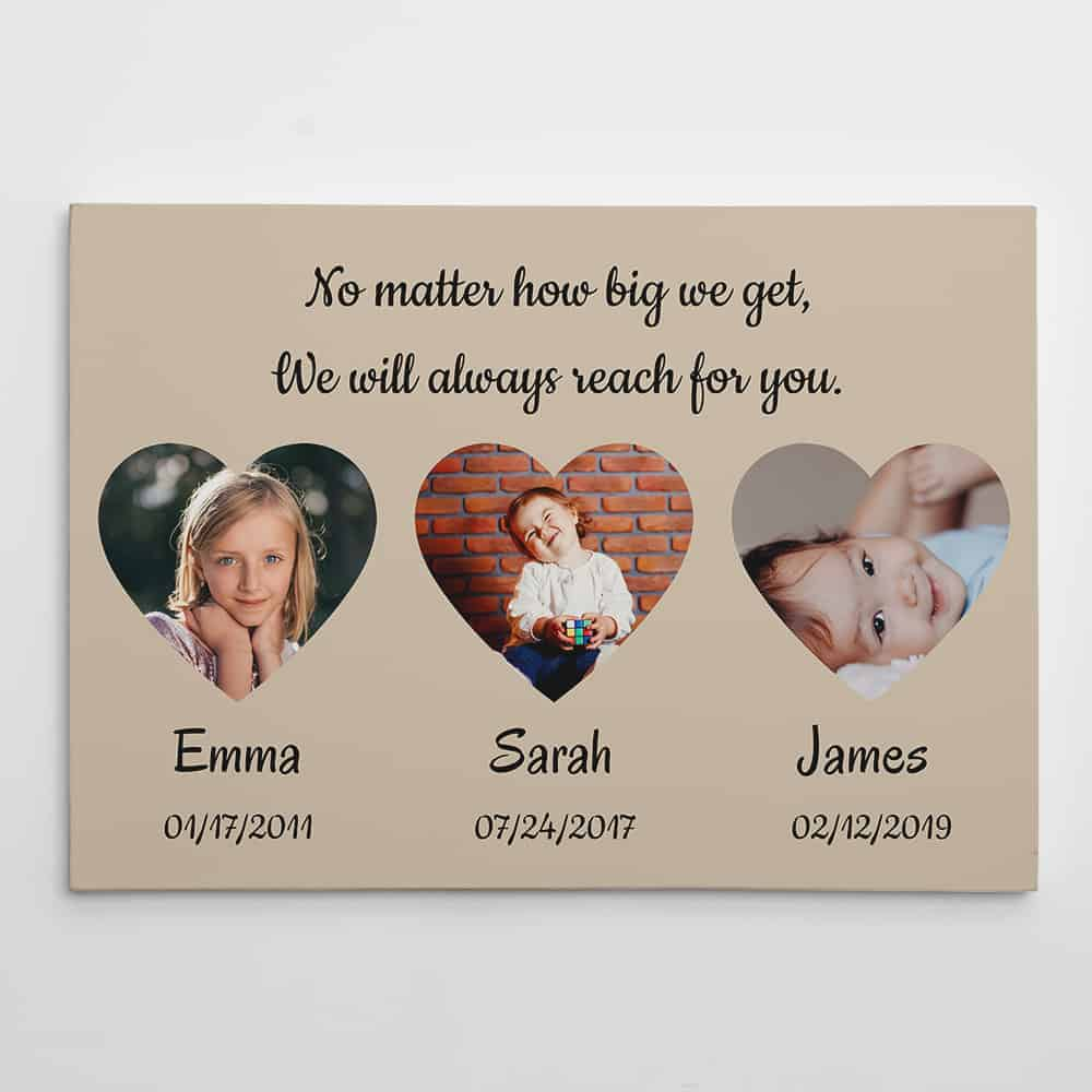 We Will Always Reach For You Custom Photo Canvas Print