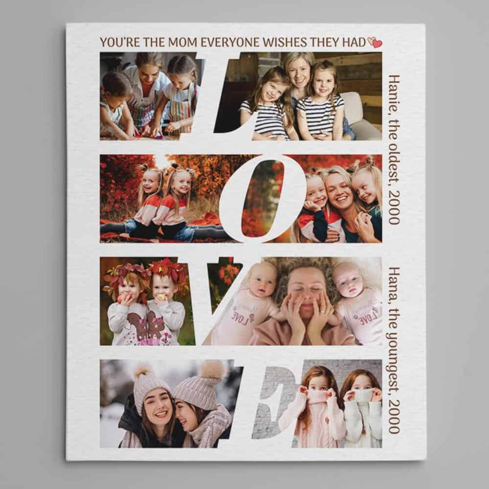 you're the mom everyone wishes they had custom canvas print