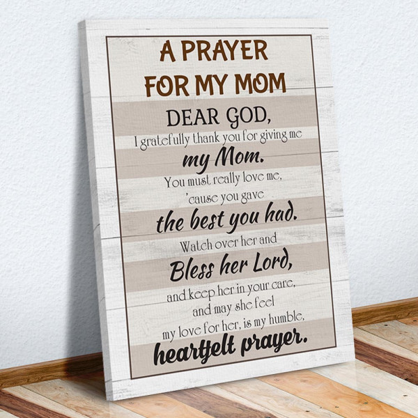 A Prayer For My Mom - Mother's Day Prayer - Canvas Print