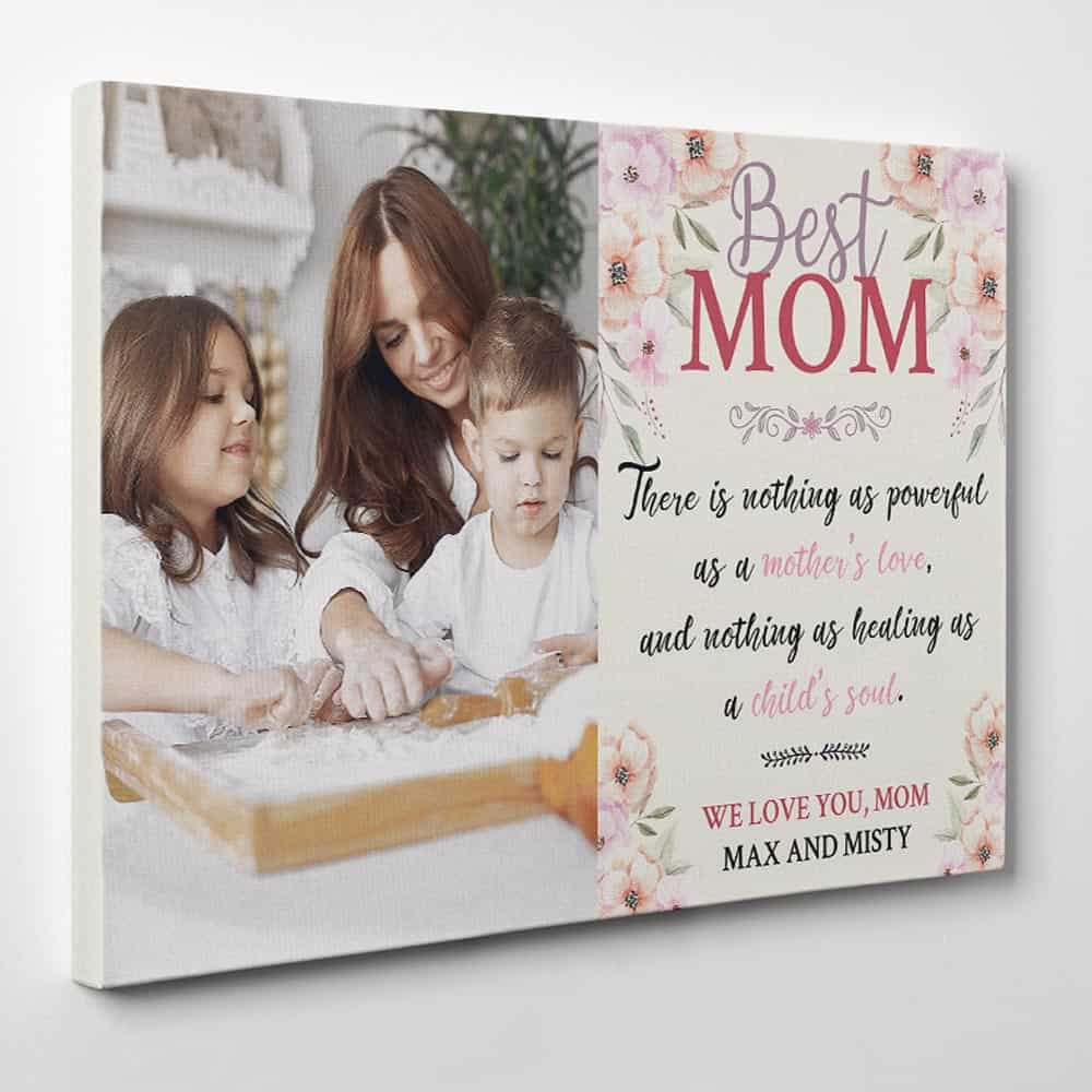 There Is Nothing As Powerful As A Mother's Love - Photo Canvas Print - Side View