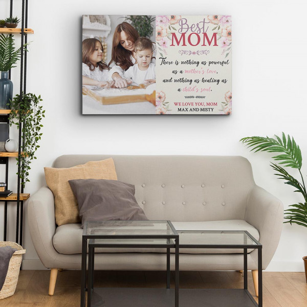 There Is Nothing As Powerful As A Mother's Love - Photo Canvas Print - Hung Above A Sofa