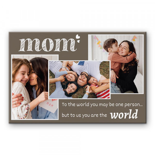 to the world you may be one person custom canvas print