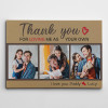 Thank You For Loving Me As Your Own Custom Photo Canvas