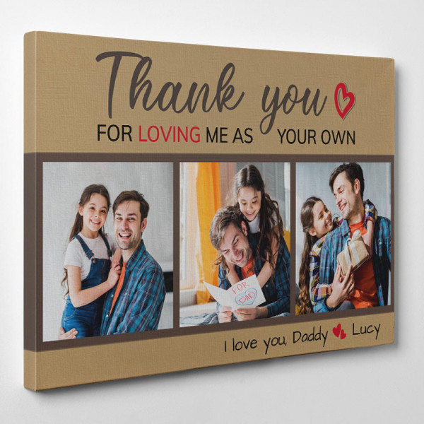 Thank You For Loving Me As Your Own Custom Photo Canvas - Side View