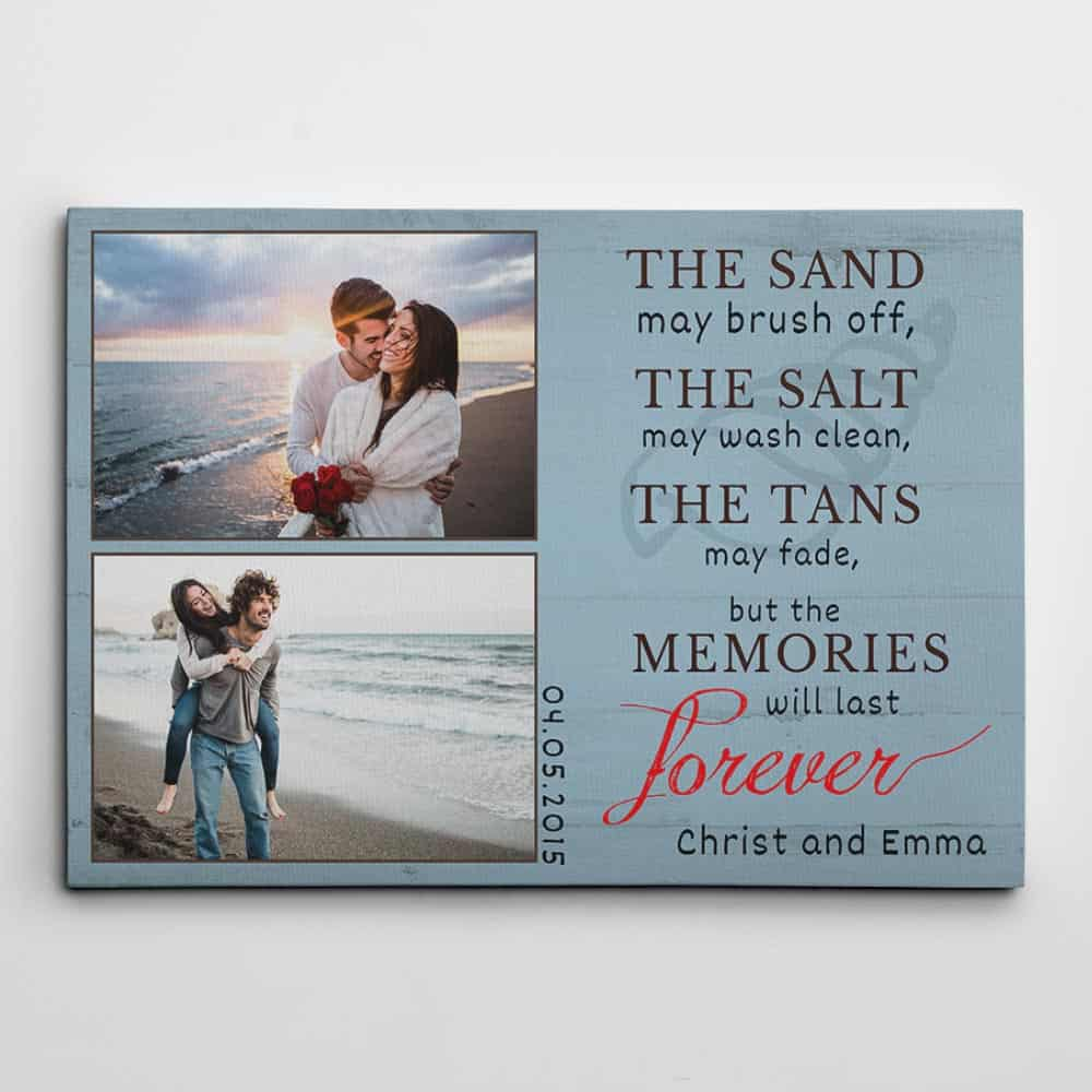 """a custom canvas print with 2 photos and the message """"The sand may brush off"""""""
