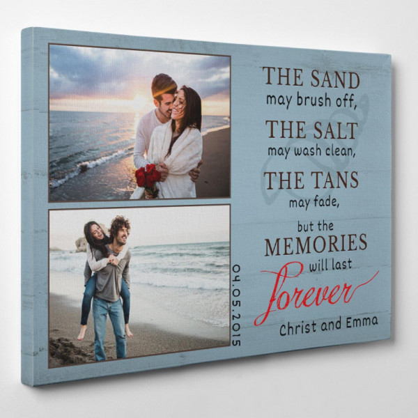 """the side of a custom canvas print with 2 photos and the message """"The sand may brush off"""""""
