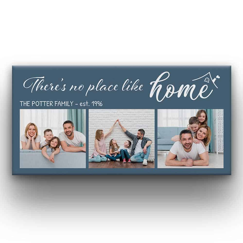 There Is No Place Like Home - Canvas Print With Family Photos