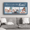 There Is No Place Like Home - Canvas Print Hanging Above A Sofa