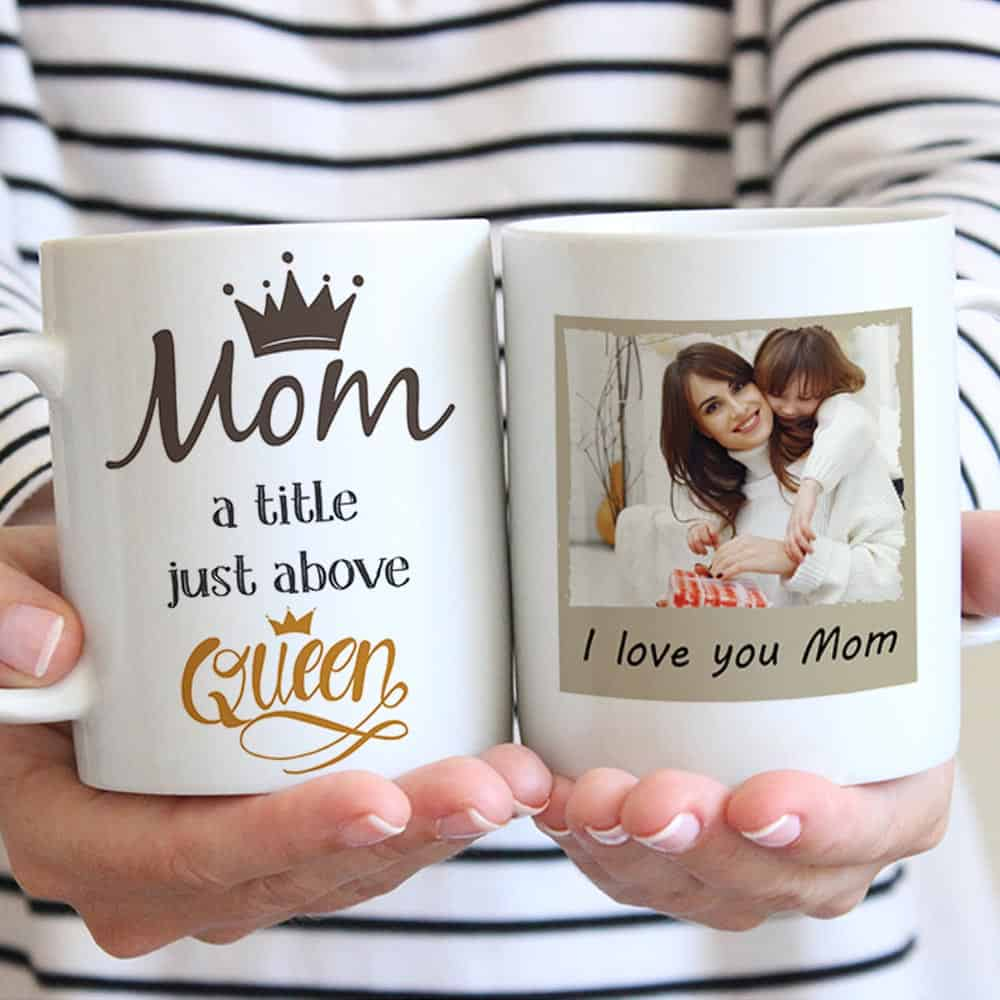 Mom a title just above queen photo mug