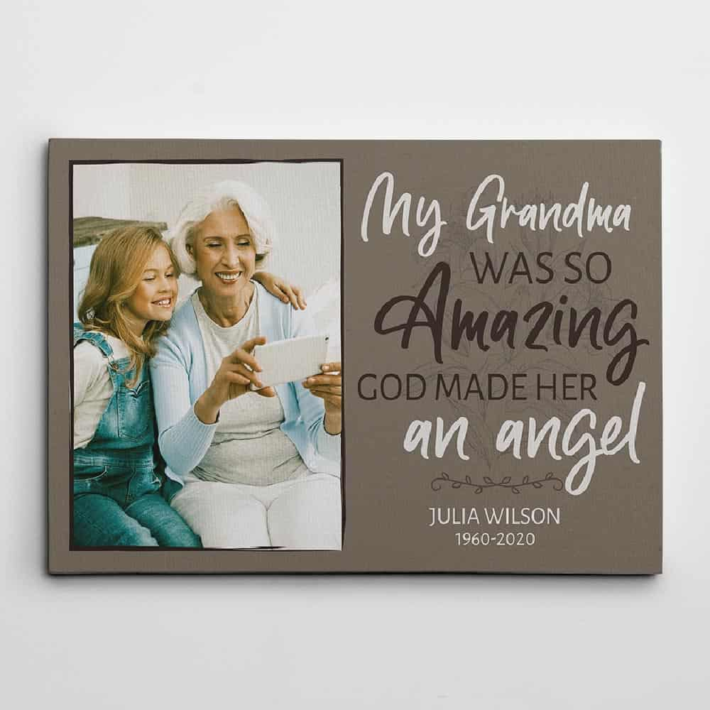 My grandma was so amazing God made her an angel canvas
