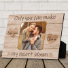 Only You Can Make My Heart Bloom - Desktop Photo Plaque