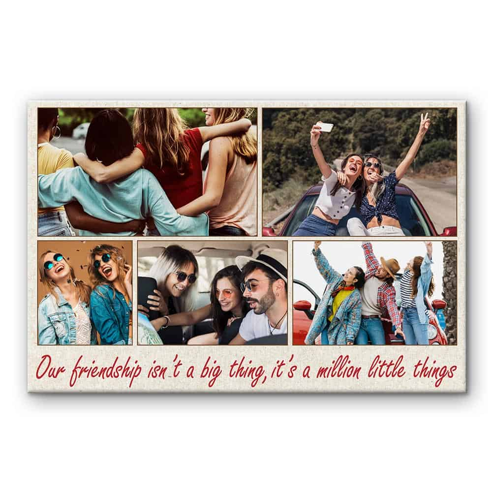 friendship is a million little things custom canvas print - gift for best friend