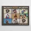 """""""we have a hero, we call him dad"""" custom photo collage canvas print - gift for dad"""