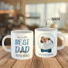 You Are The Best Dad In The World Custom Photo Mug