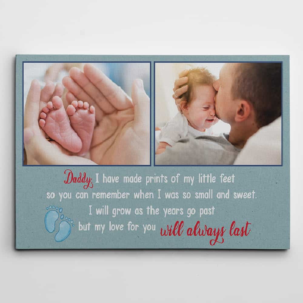 Daddy I Have Made Prints Of My Little Feet - Photo Canvas Print For First Time Dads
