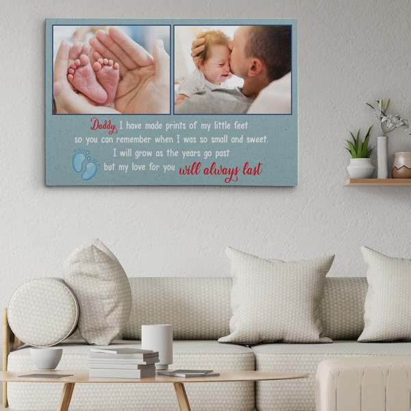 Daddy I Have Made Prints Of My Little Feet - Photo Canvas Print Hanging On The Wall