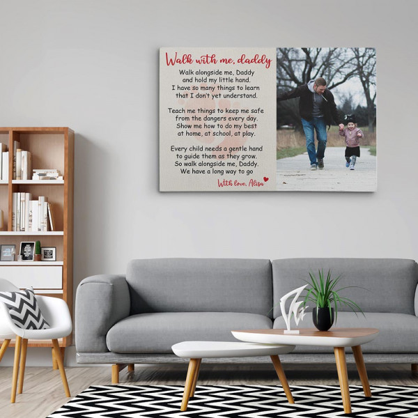 Walk With Me Daddy - Poem Photo Canvas Print