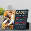 Daddy I've loved you my whole life plaque - father's day gift for dad