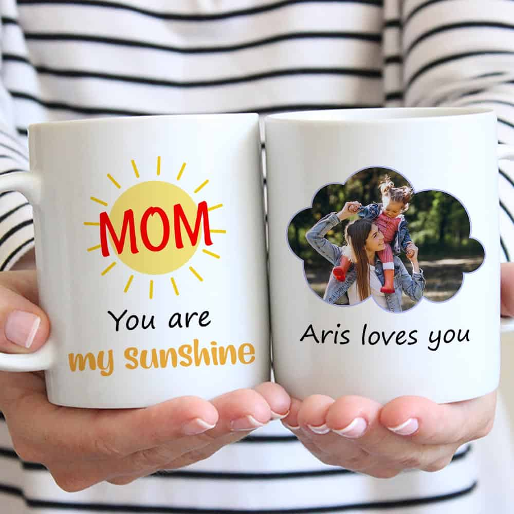 mom you are my sunshine custom mug