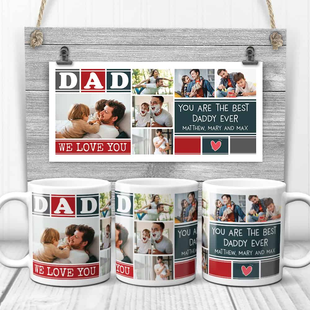 Dad We Love You You Are The Best Daddy Ever Custom Photo Collage Mug