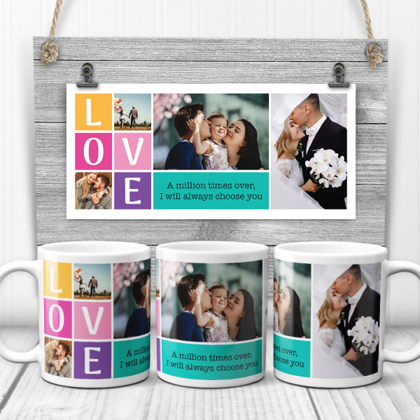 Love A Million Times Over I Will Always Choose You Custom Photo Collage Mug