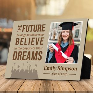 The Future Belongs To Those Who Believe In The Beauty Of Their Dream Custom Graduation Photo Desktop Plaque