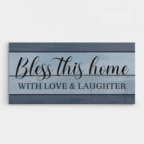 Bless This Home with Love and Laughter Canvas Sign - housewarming gift idea