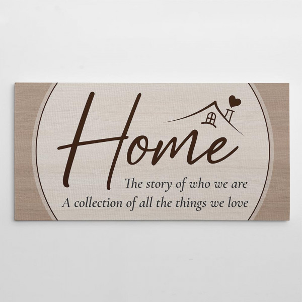 Home The Story Of Who We Are And A Collection Of All The Things We Love Canvas Print