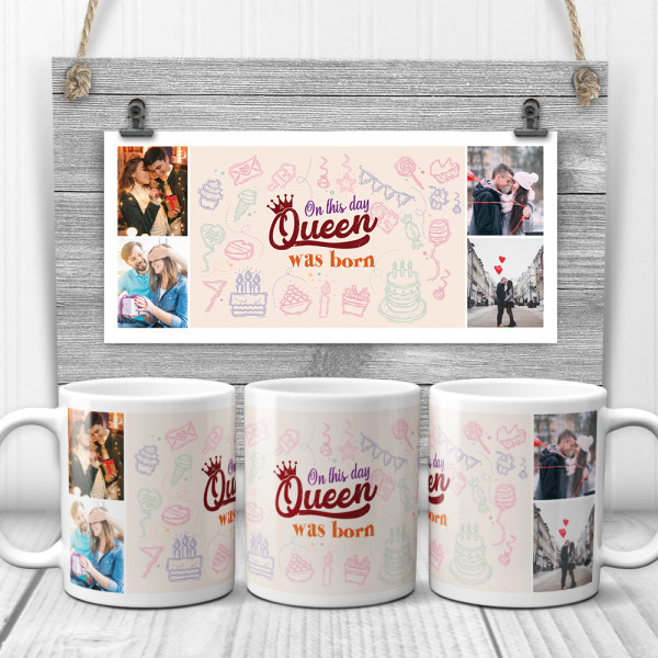 On This Day A Queen Was Born Custom Photo Collage Mug
