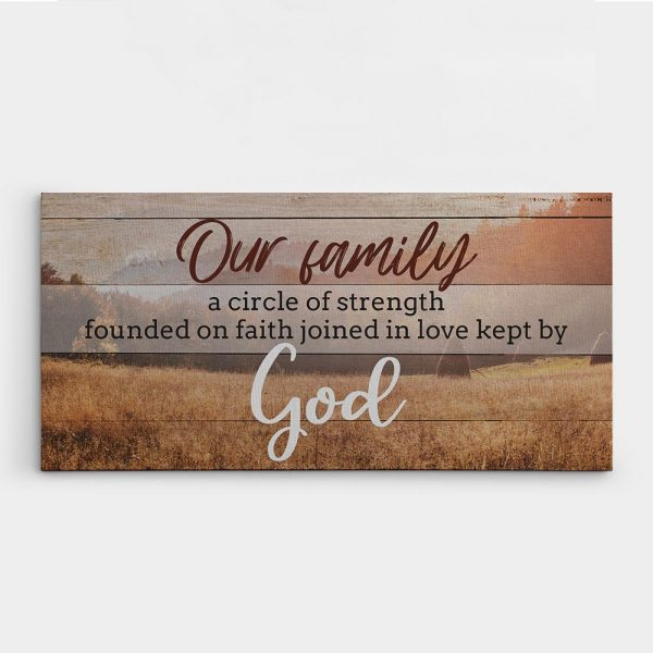 our family is a circle of strength and love christian wall art sign