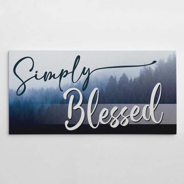 Simply Blessed canvas print