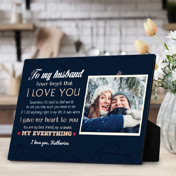 To My Husband Never Forget That desktop plaque